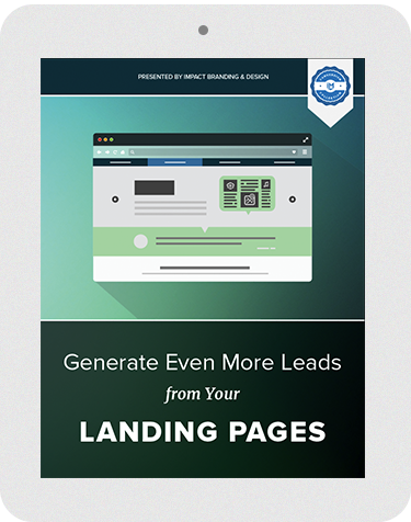 Generate Even More Leads for Your Landing Pages
