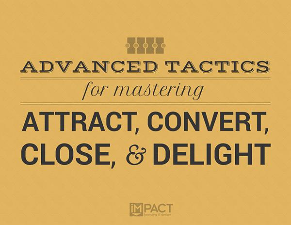 advanced-ways-master-attract-convert-close-delight