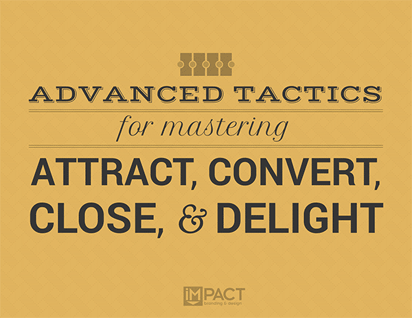 advanced-ways-master-attract-convert-close-delight