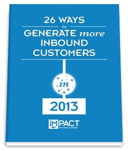 26 Ways to Generate More Inbound Customers in 2013