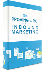 Proving the ROI of Inbound Marketing