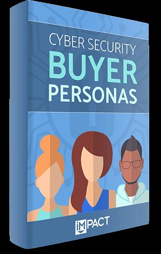 Cyber Security Buyer Personas